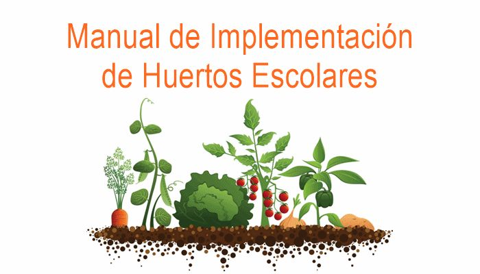 Manual de implementación de huertos escolares