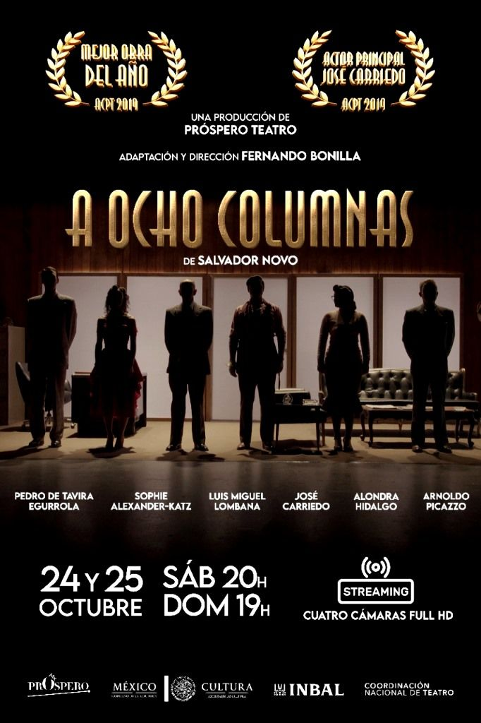 Regresa la obra 'A 8 columnas' de Salvador Novo en Streaming