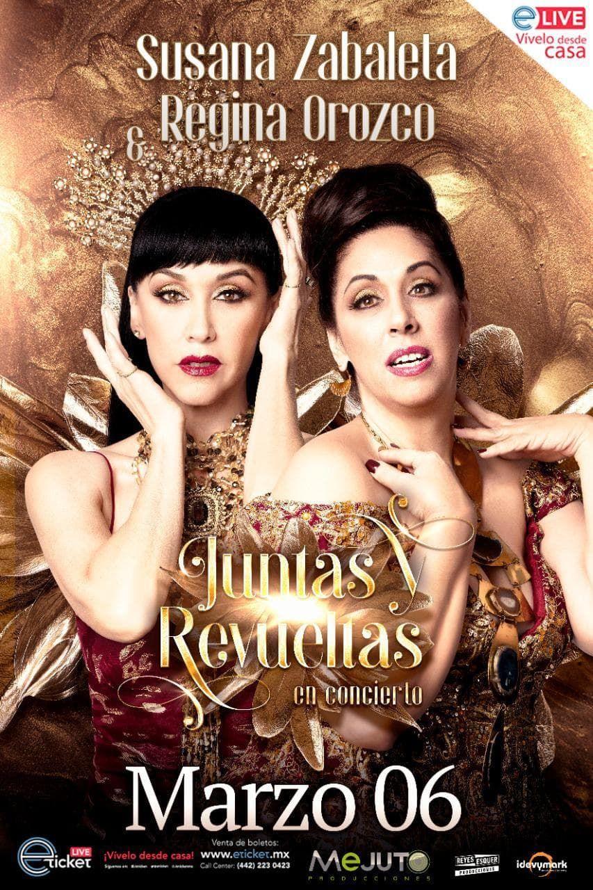Susana Zabaleta y Regina Orozco  ¡Están de regreso!