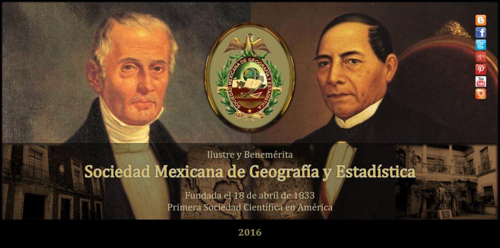 183 años de servicio a México de la ilustre Sociedad Mexicana de Geografía y Estadística