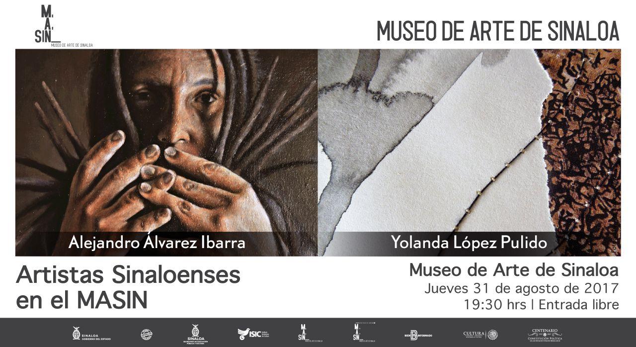 Exposición de Artistas sinaloenses en el MASIN.